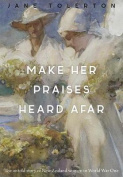 Make Her Praises Heard Afar