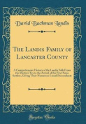 The Landis Family of Lancaster County