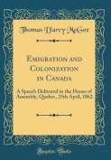 Emigration and Colonization in Canada