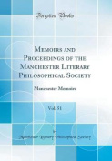 Memoirs and Proceedings of the Manchester Literary Philosophical Society, Vol. 51
