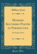 Modern Southern Poetry in Perspective