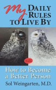 My Daily Rules to Live By-Second Edition