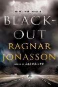 Blackout: A Thriller