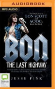 Bon: The Last Highway [Audio]
