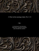 A Flaw in the Marriage Chain. No. 1-13