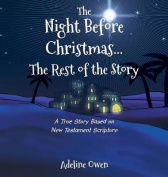 The Night Before Christmas...the Rest of the Story