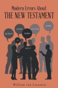 Modern Errors about the New Testament