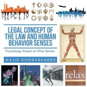Legal Concept of the Law and Human Behavior Senses