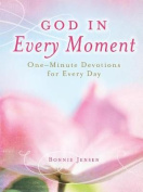 God in Every Moment God in Every Moment