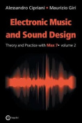 Electronic Music and Sound Design - Theory and Practice with Max 7 - Volume 2