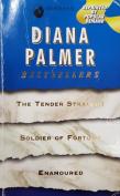 Diana Palmer The Tender Stranger, Soldier Of Fortune, Enamoured [Paperback]