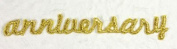 Anniversary' Gold Embroidery Letters Fabric Self Adhesive Motif