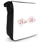 Bite Me Vampire Blood Gothic Writing Small Black Canvas Shoulder Bag / Handbag