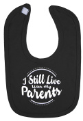I Still Live With My Parents Hook and loop Fastening Baby Bib
