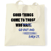 Good Things Come To Those Who Wait Patience Shopping Tote Bag Cool Birthday Gift Present