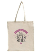 Sister Birthday or Christmas Gift Bag, Tote, Shopping Bag, Birthday Gift, Present, Gifts For Women, Worlds Coolest Sister