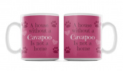 Cavapoo, Dog Breed Mug, 'A House Is Not A Home Without.....' Design, Pink Background, Size 90mm H x 80mm D approx.