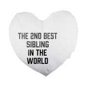 THE 2ND BEST Sibling IN THE WORLD Heart Shaped Pillow Cover