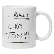 Father Ted Inspired - I really Like Tony!!! - Fun Novelty White Tea Coffee Mug 330ml Ceramic Coffee Tea Mug By Acen Studios - Perfect Valentines/Easter/Summer/Christmas/Birthday/Anniversary Gift
