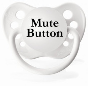 Personalised Pacifiers Mute Button White Slogan Dummy Pacifier