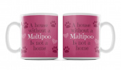Maltipoo, Dog Breed Mug, 'A House Is Not A Home Without.....' Design, Pink Background, Size 90mm H x 80mm D approx.