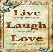 Fun Quote Live Laugh and Love - COASTER