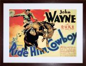 """9x7 """" MOVIE DUKE JOHN WAYNE RIDE HIM COWBOY 30X40CM FRAMED ART PRINT F97X353"""