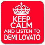KEEP CALM & LISTEN TO DEMI LOVATO DRINKS COASTER