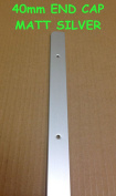 SWEETY HOUSE SWEET HOUSE Kitchen Worktop Edging Trim MATT SILVER END CAP 40mm with screws SPECIAL OFFER