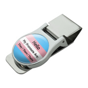 My Pronouns Are They Them Theirs Gender Identity Satin Chrome Plated Metal Money Clip