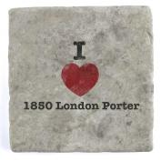 I Love 1850 London Porter - Marble Tile Drink Coaster
