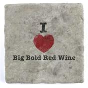 I Love Big Bold Red Wine - Marble Tile Drink Coaster
