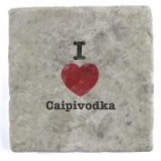 I Love Caipivodka - Marble Tile Drink Coaster