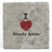 I Love Bloody Aztec - Marble Tile Drink Coaster
