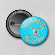 Gymnastics Praise V1 (7.7cm) Personalised Pin Badge Printed in Hi-RES Photo Quality