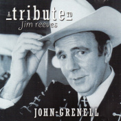 John Grenell - A Tribute to Jim Reeves