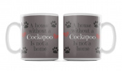 Cockapoo, Dog Breed Mug, 'A House Is Not A Home Without.....' Design, Grey Background, Size 90mm H x 80mm D approx.