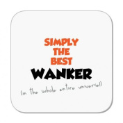 Simply The Best Wanker Coaster (in the whole entire universe!) by MugBug