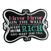 Mirror Mirror on the Wall Plaque