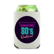 Made in the 80s Radical Can Cooler - Drink Sleeve Hugger Collapsible Insulator - Beverage Insulated Holder