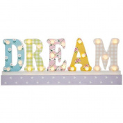 LED DREAM Sign for Nursery or Child's Bedroom Pretty pastel coloured Dream sign 22 LED white bulbs in the letters of Dream Measures 49cm wide x 18cm high x 5cm deep Requires 2 x AA batteries