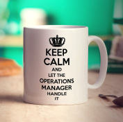 Keep Calm and Let The Operations Manager Handle It Mug