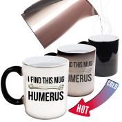 Funny Mugs - 123t I Find This Mug Humerus - Joke Humour Gift Birthday Present COLOUR CHANGING NOVELTY MUG -Christmas Secret Santa