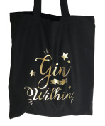 Christmas Gin is Within Funny Cotton Black Tote Shopping Bag Gift, shopping Bag for Life, Washable Reusable Cotton Tote Bag