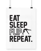 Hippowarehouse Eat Sleep Flip Repeat Gymnastics Gymnast printed poster wall art wall design A3
