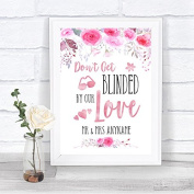 Pink Watercolour Floral Don't Be Blinded Sunglasses Personalised Wedding Sign Print