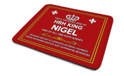 'This Is The Royal Desk Of HRH King Nigel, King Of All One Doth Survey'....'Peasants Are Not To Approach His Royal Highness Unless Proffering Biscuits And Caffeinated Beverages', Personalised Name, Good Quality Mouse Mat, Humorous Design, Size 230mm x ..