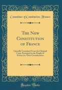 The New Constitution of France