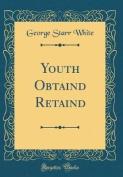 Youth Obtaind Retaind