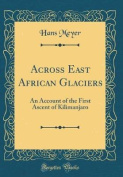 Across East African Glaciers